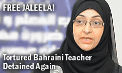 Free Jaleela - Tortured Bahraini Teacher Detained Again