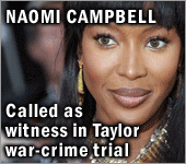 Naomi Campbell called as witness in war crime trial