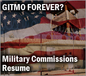 Gitmo Forever Military Commissions resume